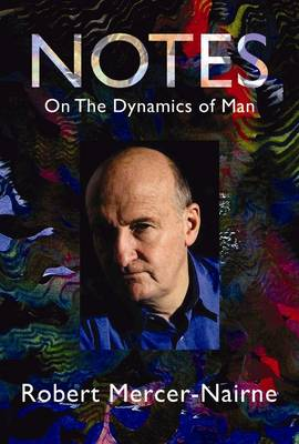 Notes on the Dynamics of Man (Hardback)