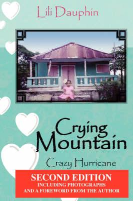 Crying Mountain - Crazy Hurricane (Paperback)