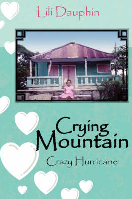 Crying Mountain - Crazy Hurricane (Hardback)