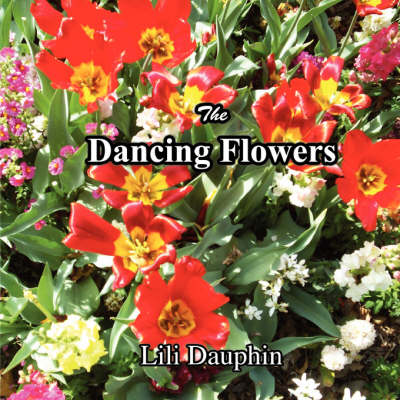 The Dancing Flowers (Paperback)