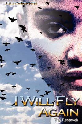 I Will Fly Again: The Restavek (Paperback)