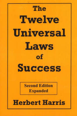 The Twelve Universal Laws of Success (Paperback)