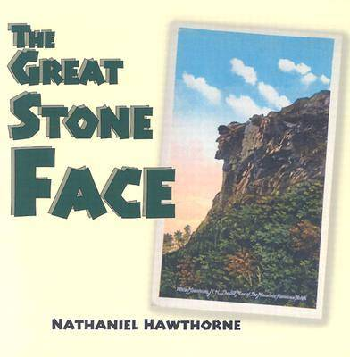 The Great Stone Face (Hardback)