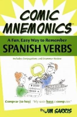 Comic Mnemonics: Spanish Verbs: A Fun, Easy Way to Remember Spanish Verbs (Paperback)