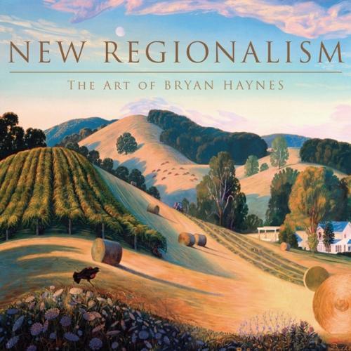 New Regionalism: The Art of Bryan Haynes (Hardback)