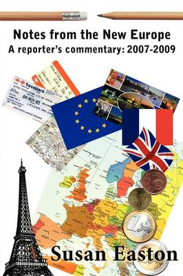 Notes from the New Europe (Paperback)
