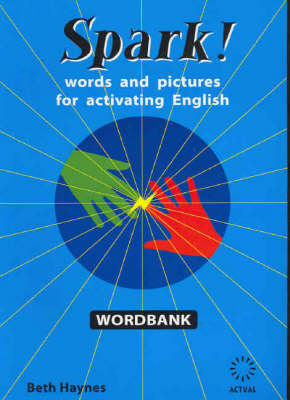 Spark! Wordbank: Words and Pictures for Activating English (Paperback)