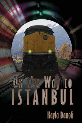 On the Way to Istanbul (Paperback)