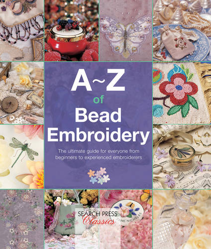 A-Z of Bead Embroidery - A-Z of Needlecraft (Spiral bound)