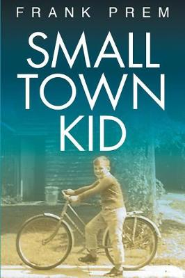 Small Town Kid - Poetry Anthology 1 (Paperback)