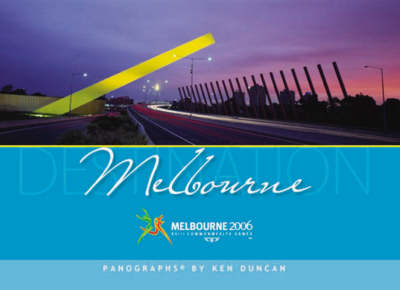 Destination Melbourne: Magnificent Panoramic Views (Hardback)
