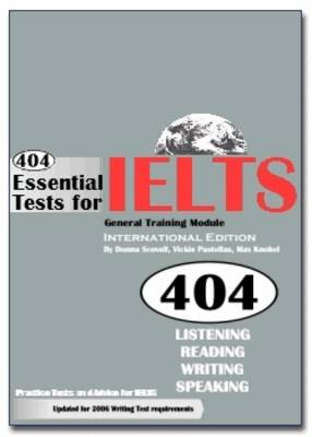 404 Essential Tests for IELTS General Training Module: 404 Essential Tests For IELTS - General Training Module (Book with CDs) General Training Module Book (Board book)