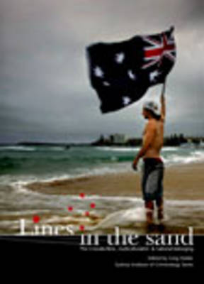 Lines in the Sand: The Cronulla Riots, Multiculturalism and National Belonging - Institute of Criminology Monographs (Paperback)