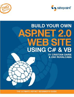 Build Your Own ASP.NET 2.0 Web Site Using C# and VB (Paperback)