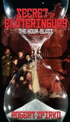 Secret of Ekaterinburg: The Hour Glass (Paperback)