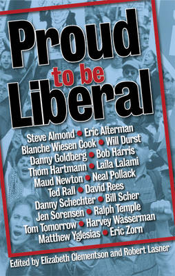 Proud To Be Liberal (Paperback)