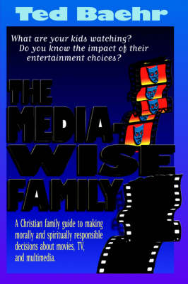 The Media-Wise Family (Paperback)