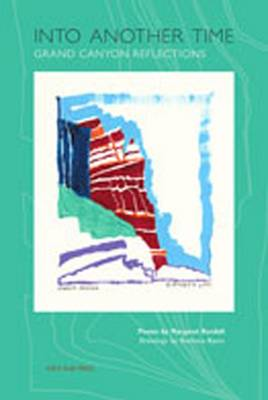 Into Another Time: Grand Canyon Reflections (Paperback)