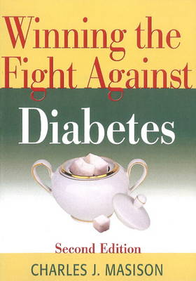 Winning the Fight Against Diabetes (Paperback)