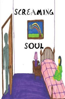 Screaming Soul (Hardback)