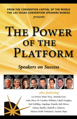 The Power of the Platform: Speakers on Success (Paperback)