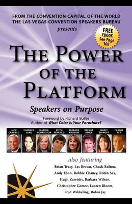 The Power of the Platform: Speakers on Purpose (Paperback)