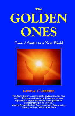 The Golden Ones: From Atlantis to a New World (Paperback)