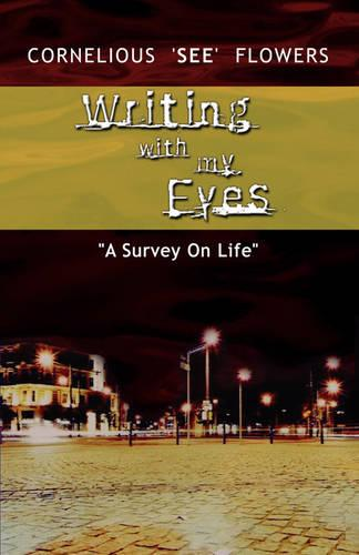 Writing with My Eyes (Paperback)