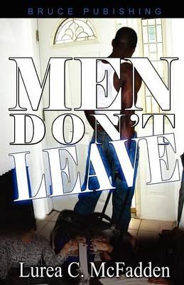 Men Don'T Leave (Paperback)