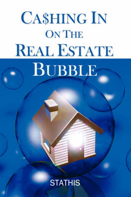 Cashing in on the Real Estate Bubble (Paperback)