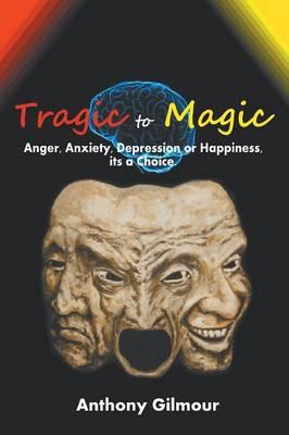 Tragic to Magic (Paperback)