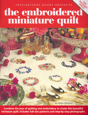 The Embroidered Miniature Quilt (Paperback)