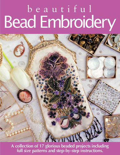 Beautiful Bead Embroidery (Paperback)