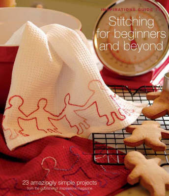 Stitching for Beginners and Beyond (Paperback)