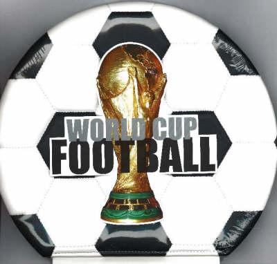 World Cup Football (Hardback)