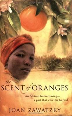 The Scent of Oranges (Paperback)