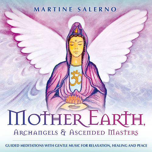 Mother Earth, Archangels & Ascended Masters (CD-Audio)