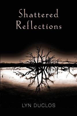 Shattered Reflections (Paperback)
