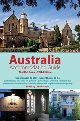 Australian Accommodation Guide 2013: The B&B Book (Paperback)
