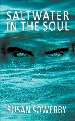 Saltwater in the Soul: Book One in Saltwater Series (Paperback)