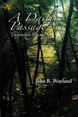A Daily Passage Through Mark (Paperback)