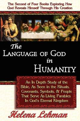 The Language of God in Humanity, 2nd in The Language of God Series (Paperback)