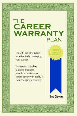 The Career Warranty Plan (Paperback)