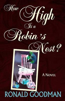 How High is a Robin's Nest? (Paperback)
