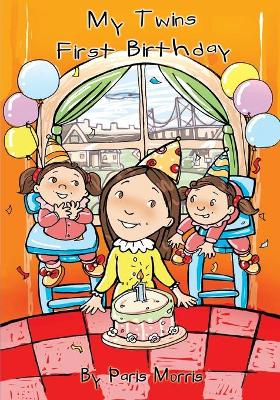 My Twins First Birthday (Paperback)
