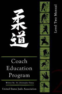 United States Judo Association Coach's Education Program Level 2 (Paperback)