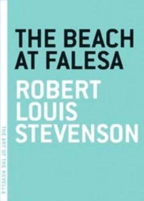 The Beach At Falesa - Art of the Novel (Paperback)