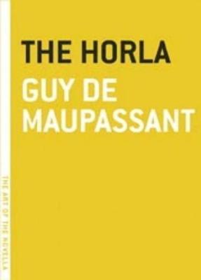 The Horla - Art of the Novel (Paperback)