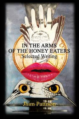 In the Arms of the Honey Eaters (Paperback)