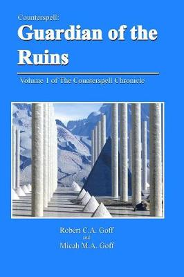 Counterspell: Guardian of the Ruins (Paperback)